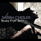 Sarah Chesler's CD, Monday Night Smoker