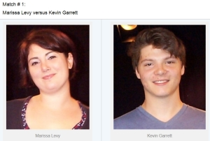 Match # 1:  Marissa Levy versus Kevin Garrett
