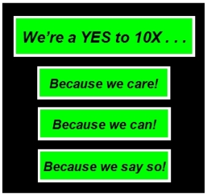 Slogan for The Alive with Clive YES to 10X Club